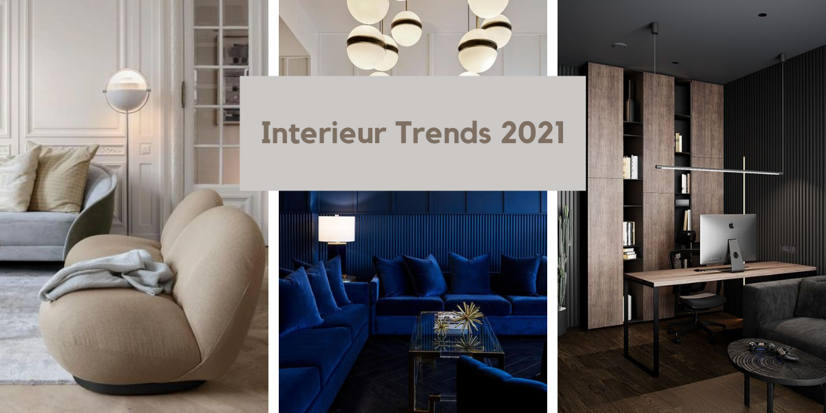 Interieur Trends 2021